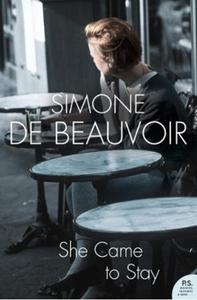She Came to Stay (ebok) av Simone de Beauvoir