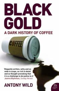 Black Gold (ebok) av Antony Wild