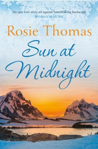 Sun at Midnight (ebok) av Rosie Thomas