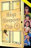 Mega Sleepover 7