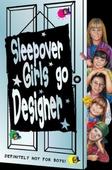 Sleepover Girls Go Designer