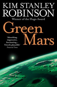 Green Mars (ebok) av Kim Stanley Robinson