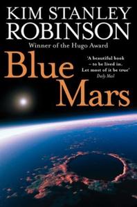 Blue Mars (ebok) av Kim Stanley Robinson
