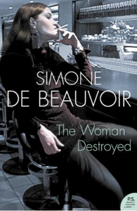 The Woman Destroyed (ebok) av Simone de Beauv