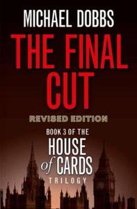 The Final Cut (ebok) av Michael Dobbs