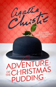 The Adventure of the Christmas Pudding (ebok)