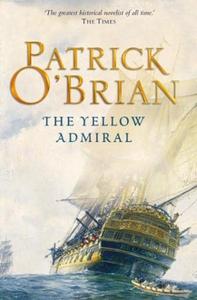 The Yellow Admiral (ebok) av Patrick O'Brian,