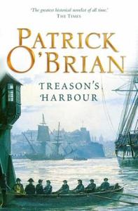 Treason's Harbour (ebok) av Patrick O'Brian