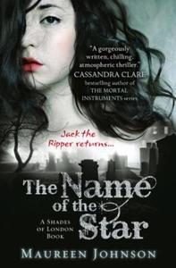The Name of the Star (ebok) av Maureen Johnso
