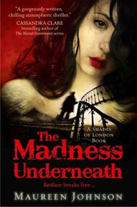 The Madness Underneath (ebok) av Maureen John