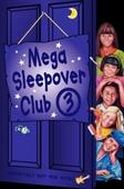 Mega Sleepover 3
