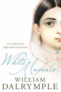 White Mughals (ebok) av William Dalrymple