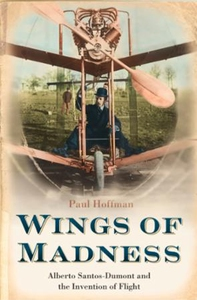 Wings of Madness (ebok) av Paul Hoffman