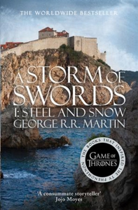 A Storm of Swords: Part 1 Steel and Snow (ebo