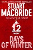 Twelve Days of Winter: Crime at Christmas (short stories)