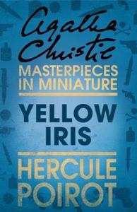 Yellow Iris (ebok) av Agatha Christie