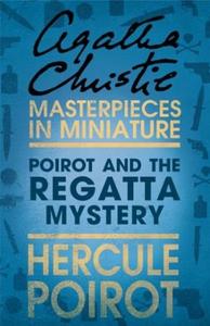 Poirot and the Regatta Mystery (ebok) av Agat