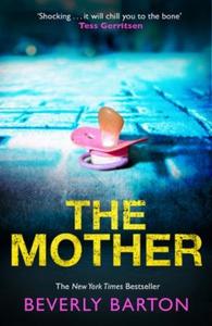 The Mother (ebok) av Beverly Barton