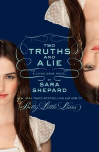 Two Truths and a Lie: A Lying Game Novel (ebo