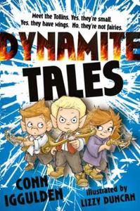 TOLLINS II: DYNAMITE TALES (ebok) av Conn Igg