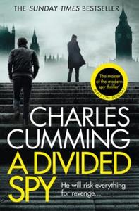 A Divided Spy (ebok) av Charles Cumming