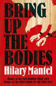 Bring Up the Bodies (ebok) av Hilary Mantel