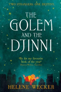The Golem and the Djinni (ebok) av Helene Wec