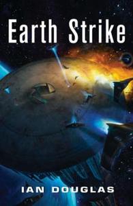 Earth Strike (ebok) av Ian Douglas