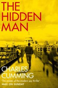 The Hidden Man (ebok) av Charles Cumming
