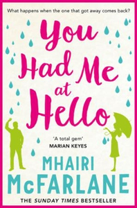 You Had Me At Hello (ebok) av Mhairi McFarlan