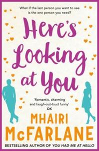 Here's Looking At You (ebok) av Mhairi McFarl