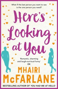 Here's Looking At You (ebok) av Mhairi McFarl