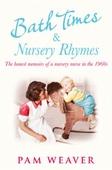Bath Times and Nursery Rhymes