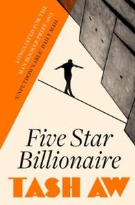 Five Star Billionaire (ebok) av Tash Aw