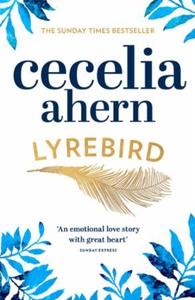 Lyrebird (ebok) av Cecelia Ahern