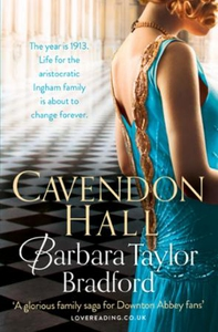 Cavendon Hall (ebok) av Barbara Taylor Bradfo