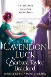 The Cavendon Luck (ebok) av Barbara Taylor Br
