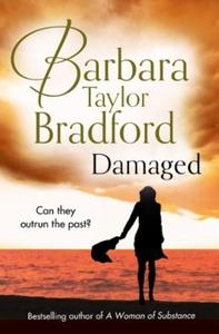 Damaged (ebok) av Barbara Taylor Bradford