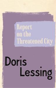 Report on the Threatened City (ebok) av Doris