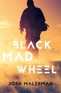 Black Mad Wheel (ebok) av Josh Malerman