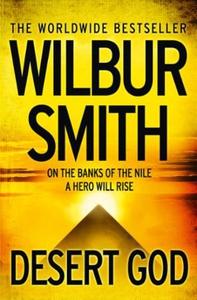 Desert God (ebok) av Wilbur Smith
