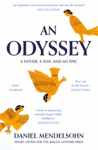 An Odyssey: A Father, A Son and an Epic (ebok
