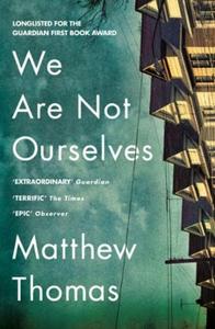 We Are Not Ourselves (ebok) av Matthew Thomas