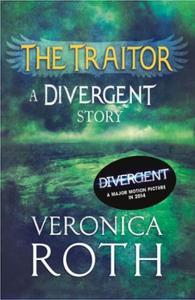 The Traitor: A Divergent Story (ebok) av Vero