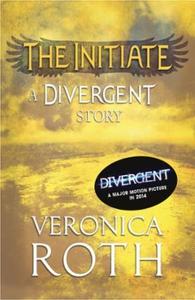 The Initiate: A Divergent Story (ebok) av Ver