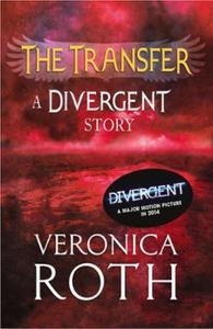 The Transfer: A Divergent Story (ebok) av Ver