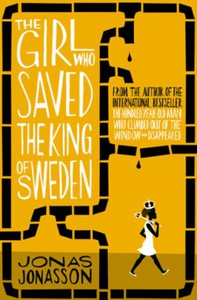 The Girl Who Saved the King of Sweden (ebok)