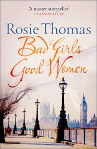 Bad Girls Good Women (ebok) av Rosie Thomas