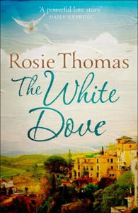 The White Dove (ebok) av Rosie Thomas