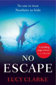 No Escape (ebok) av Lucy Clarke